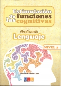 Estimulacin de las funciones cognitivas. Cuaderno 1: Lenguaje. Nivel 2.