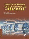 Signos de riesgo y detecci�n precoz de psicosis