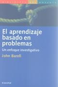 El aprendizaje basado en problemas. Un enfoque investigativo.