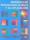 Modelos de psicolog�a cl�nica y su aplicaci�n.