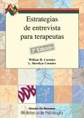 Estrategias de entrevista para terapeutas. Habilidades b�sicas e intervenciones cognitivo-conductuales