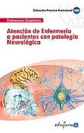 Atención de Enfermería a Pacientes con patología Neurológica.