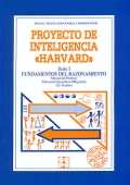 Proyecto de inteligencia Harvard. Serie I. Fundamentos del razonamiento. Manual del profesor E.S.O ( 12 - 16 aos ).