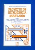 Proyecto de inteligencia Harvard. Serie I. Fundamentos del razonamiento. Manual del profesor E.S.O ( 12 - 16 a�os ).