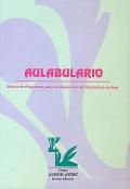 Aulabulario. Diseño de programas para la adquisición del vocabulario de aula.