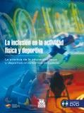 La inclusión en la actividad física y deportiva (con DVD)