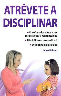 DISCIPLINAR DOBSON ATREVETE A PDF JAMES