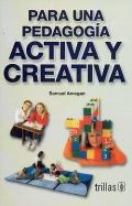 Para una pedagogía activa y creativa
