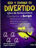 Leer y escribir es divertido. Libro de lectoescritura. Cursiva y script.