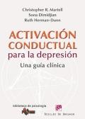 Activaci�n conductual para la depresi�n. Una gu�a cl�nica.