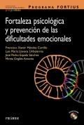 Programa FORTIUS. Fortaleza psicol�gica y prevenci�n de las dificultades emocionales (con CD)