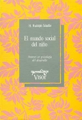 El mundo social del ni�o. Avances en psicolog�a del desarrollo.
