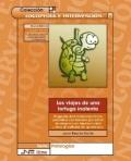 Los viajes de una tortuga inatenta. Programa de intervenci�n cl�nica para ni�os con trastorno por d�ficit de atenci�n con hiperactividad y otras dificultades del aprendizaje. (Libro)