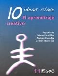 10 ideas clave. El aprendizaje creativo.