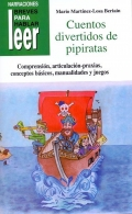 Cuentos divertidos de pipiratas. Comprensin, articulacin-praxias, conceptos bsicos, manualidades y juegos.