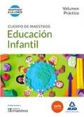 Educación infantil. Volumen práctico. Cuerpo de maestros.