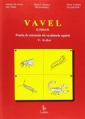 VAVEL Superior , Prueba de Valoración del Vocabulario. De 9 a 16 años.