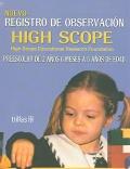 Nuevo registro de observaci�n High Scope. Preescolar de 2 a�os 6 meses a 6 a�os de edad.