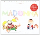 Kids collection. Tributo infantil a Madonna.
