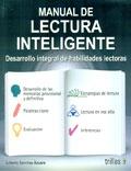 Manual de lectura inteligente. Desarrollo integral de habilidades lectoras