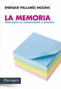 La memoria. Gu�a para su conocimiento y pr�ctica