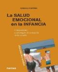La salud emocional en la infancia. Componentes y estrategias de actuaci�n en la escuela.