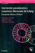 PROGRAMA CIP. Intervenci�n psicoeducativa y tratamiento diferenciado del bullying. Concienciar, informar y prevenir