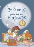 25 cuentos para leer en 5 minutos.