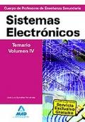 Sistemas Electrónicos. Temario. Volumen IV. Cuerpo de Profesores de Enseñanza Secundaria.