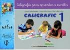 CALIGRAFIC 1. Caligrafía para aprender a escribir.