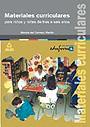 Materiales curriculares para ni�os y ni�as de tres a seis a�os