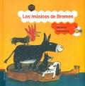 Los musicos de Bremen. ( Con CD )