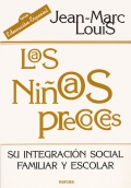 L@s Niñ@s precoces. Su integración social familiar y escolar.