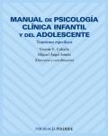Manual de psicolog�a cl�nica infantil y del adolescente. Trastornos espec�ficos