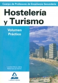 Hostelera y Turismo. Temario. Volumen Prctico. Cuerpo de Profesores de Enseanza Secundaria.
