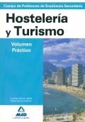Hosteler�a y Turismo. Temario. Volumen Pr�ctico. Cuerpo de Profesores de Ense�anza Secundaria.