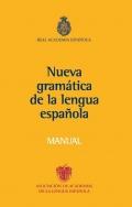 Manual de la nueva gram�tica de la lengua espa�ola.