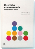 Custodias consensuadas. Para custodias, colores