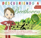 Descubriendo a Beethoven. Iniciacin a la musica clsica (CD)
