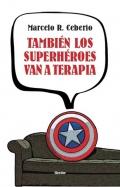 Tambi�n los superh�roes van a terapia.