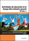 Actividades de educaci�n en el tiempo libre infantil y juvenil.