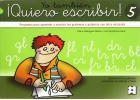 Yo tambin Quiero escribir! 5. Programa para aprender a escribir los grafemas y palabras con letra enlazada. Grafemas:pl - cl - fl- bl - gl - pr - tr - cr - br - fr - gr - dr y autodictado de frases