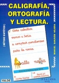 Caligraf�a, ortograf�a y lectura. De 5 a 7 a�os. Nivel 1. (M�todo sint�tico)