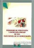 Programa de prevenci�n y detecci�n precoz de los trastornos de la alimentaci�n.
