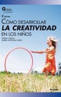 C�mo desarrollar la creatividad en los ni�os