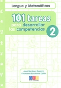 Lengua y Matemticas. 101 tareas para desarrollar las competencias 2.