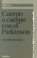 Cuerpo a cuerpo con el Parkinson.