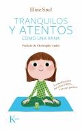 Tranquilos y atentos como una rana. La meditaci�n para los ni�os...con sus padres. ( Incluye CD )