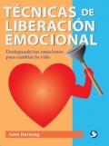 T�cnicas de liberaci�n emocional. Destapando tus emociones para cambiar tu vida