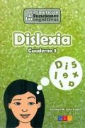 Dislexia cuaderno 3. Estimulaci�n de las funciones cognitivas